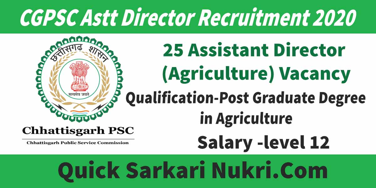 CGPSC Astt Director Recruitment 2020 Details
