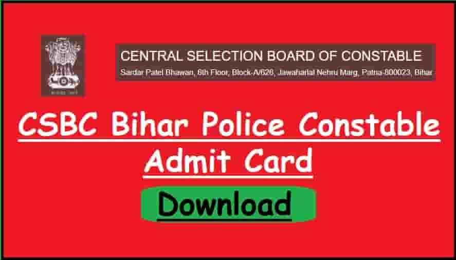 CSBC Bihar Police Constable Admit Card 2020