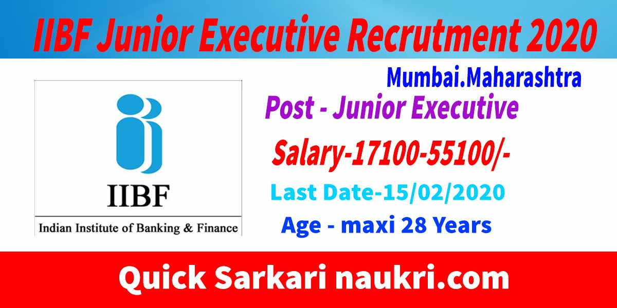 IIBF Junior Executive-Mumbai,Maharashtra
