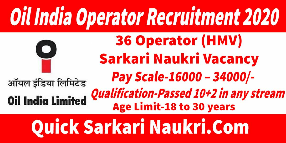 Oil India Operator Recruitment 2020 Salary