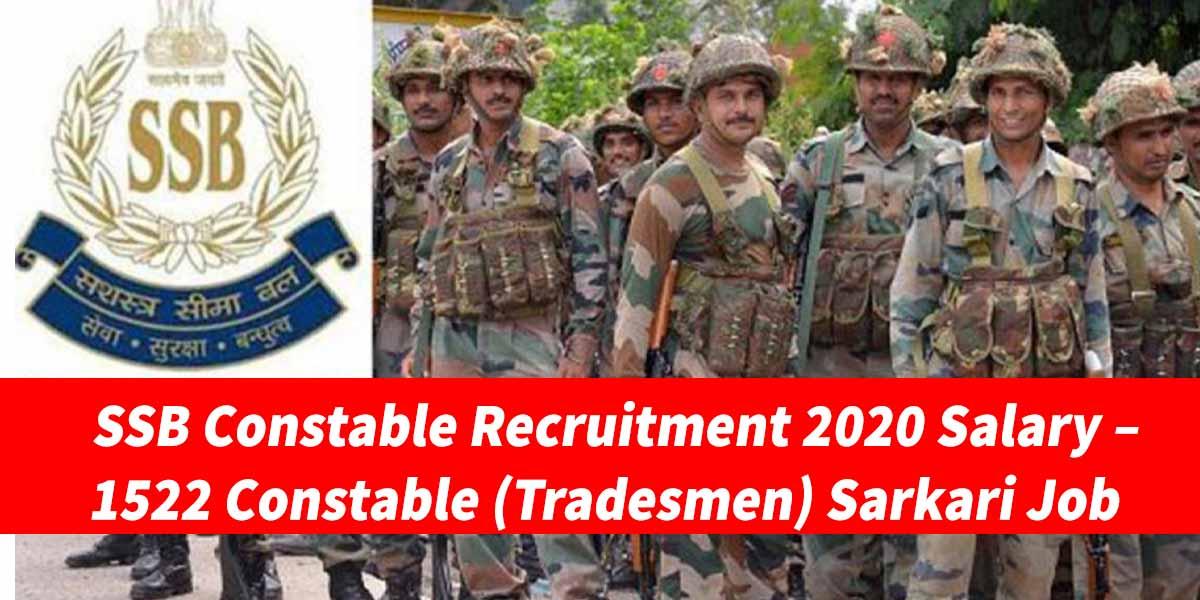 SSB Constable Recruitment 2020 Salary