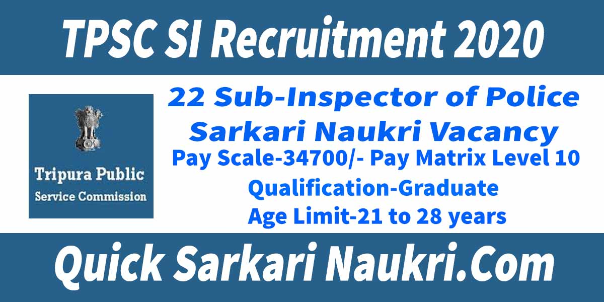 TPSC SI Recruitment 2020 Salary Full Details