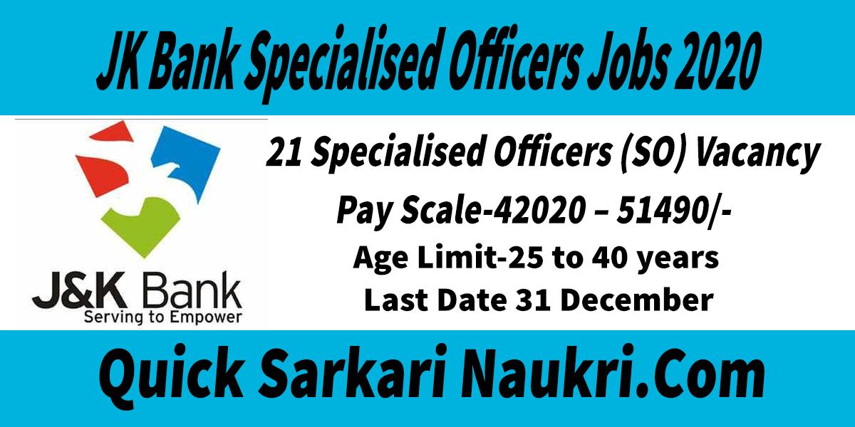 JK Bank Specialised Officers Notification 2020