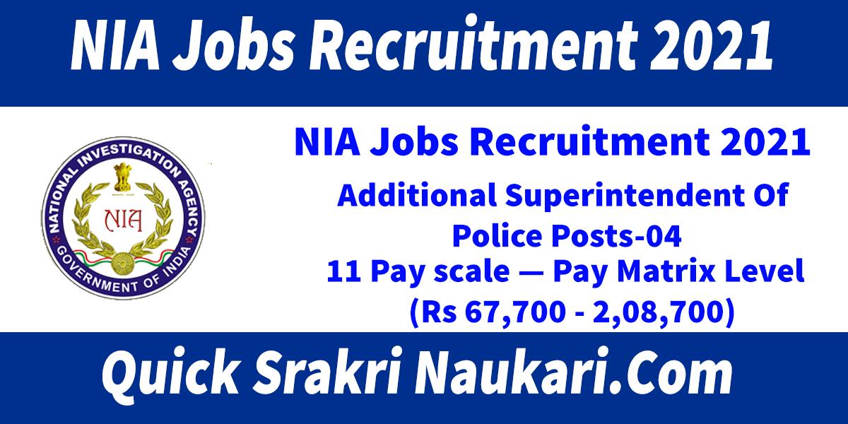 NIA Jobs Recruitment 2021