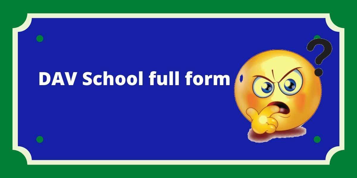 DAV School full form