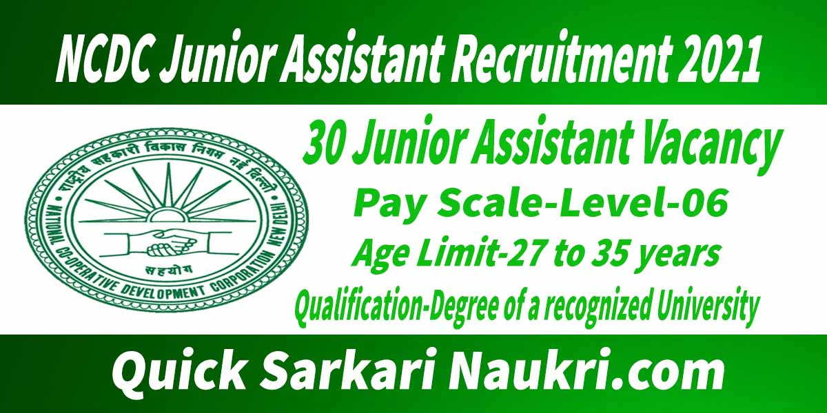 NCDC Junior Assistant Recruitment 2021 Salary